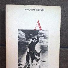 Libros: LAS COLECTIVIDADES CAMPESINAS 1936-1939. TUSQUETS 1977 PRIMERA EDICION. EDICION DE LOS DE SIEMPRE. . Lote 135819982