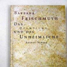 Libros: DAS HEIMLICHE UND DAS UNHEIMLICHE. Lote 135861334
