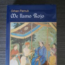 Libros: ME LLAMO ROJO - ORHAN PAMUK - NUEVO SIN ABRIR. Lote 157758976