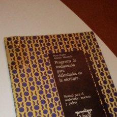 Libros: G-TOB4 LIBRO PROGRAMA DE REEDUCACION PARA DIFICULTADES EN LA ESCRITURA VISOR ELENA HUERTA MATAMALA. Lote 136081838