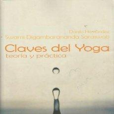Libros: CLAVES DEL YOGA- TEORÍA Y PRACTICA - LIBROS LA LIEBRE DE MARZO - FORMATO GRANDE. Lote 136110054
