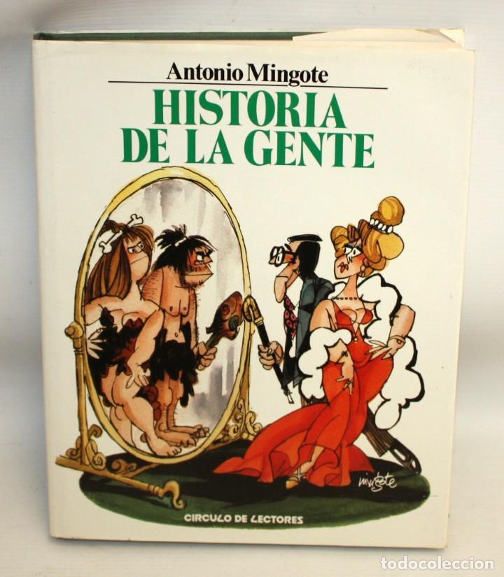 HISTORIA DE LA GENTE-ANTONIO MINGOTE-1984. (Libros sin clasificar)