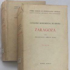 Libros: CATÁLOGO MONUMENTAL DE ESPAÑA: ZARAGOZA (Y PROVINCIA) - FRANCISCO ABBAD RIOS. Lote 135989329