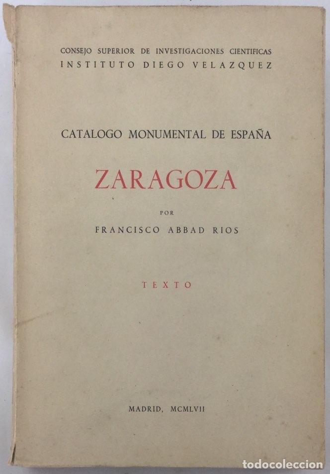 Libros: Catálogo monumental de España: Zaragoza (y provincia) - Francisco Abbad Rios - Foto 2 - 135989329
