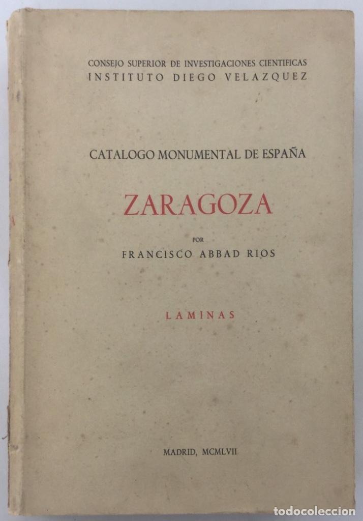 Libros: Catálogo monumental de España: Zaragoza (y provincia) - Francisco Abbad Rios - Foto 4 - 135989329
