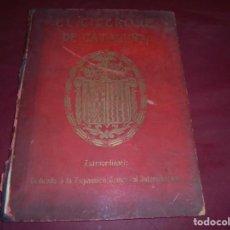 Libros: LIBRO EL CICERONE DE CATALUÑA EXTRAORDINARIO DEDICADO A LA EXPANSION COMERCIAL INTERNACIONAL. Lote 136355690
