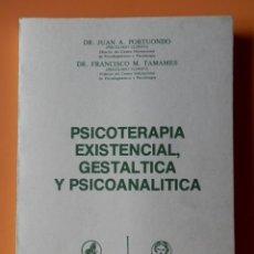 Livros em segunda mão: PSICOTERAPIA EXISTENCIAL, GESTÁLTICA Y PSICOANALÍTICA - DR. JUAN A. PORTUONDO. DR. FRANCISCO M. TAMA. Lote 272254103