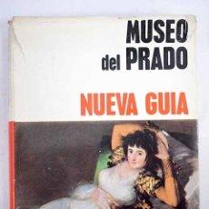 Libros: NUEVA GUÍA DEL MUSEO DEL PRADO. Lote 136528572