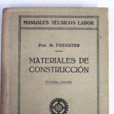Libros: MATERIALES DE CONSTRUCCIÓN. Lote 136528640