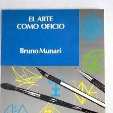 Libros: EL ARTE COMO OFICIO. Lote 136530934