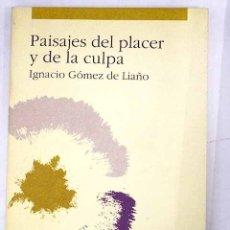 Libros: PAISAJES DEL PLACER Y DE LA CULPA. Lote 136530970