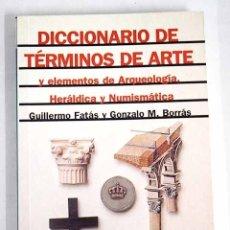 Libros: DICCIONARIO DE TÉRMINOS DE ARTE Y ELEMENTOS DE ARQUEOLOGÍA, HERÁLDICA Y NUMISMÁTICA. Lote 136530976