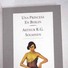 Libros: UNA PRINCESA EN BERLÍN. Lote 136530990