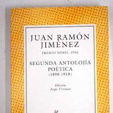 Libros: SEGUNDA ANTOLOJÍA POÉTICA: (1898-1918). Lote 136530997