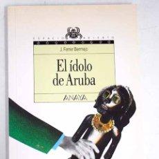 Libros: EL ÍDOLO DE ARUBA. Lote 136531005