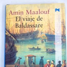 Libros: EL VIAJE DE BALDASSARE. Lote 136531018