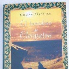 Libros: EL HEREDERO DE CLEOPATRA. Lote 136531026