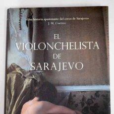 Libros: EL VIOLONCHELISTA DE SARAJEVO. Lote 136531032