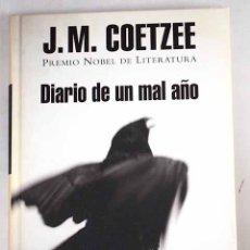Libros: DIARIO DE UN MAL AÑO. Lote 136531044