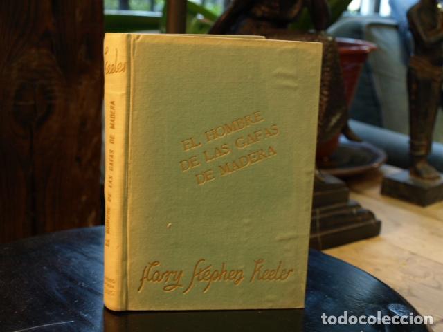 El hombre de las gafas de madera - Harry Stephen Keeler segunda mano