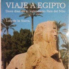 Libros: BJS. VIAJE A EGIPTO. LUIS DE LA SIERRA. EDT. SERBAL. BRUMART TU LIBRERIA. . Lote 136548030
