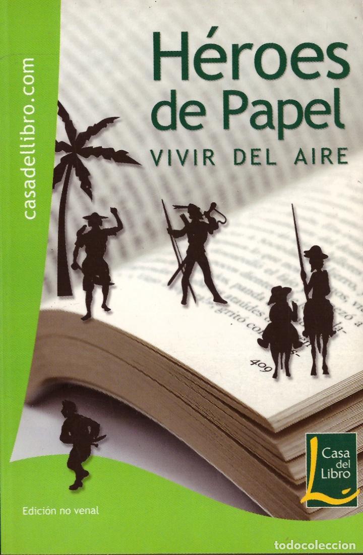 HEROES DE PAPEL. VIVIR DEL AIRE - OFERTAS DOCABO (Libros sin clasificar)