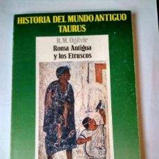 Libros: ROMA ANTIGUA Y LOS ETRUSCOS - OGILVIE, R. M. [GOLDAN, ANA] TR.. Lote 136666140