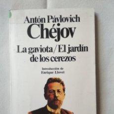 Libros: LA GAVIOTA. EL JARDÍN DE LOS CEREZOS - ANTÓN PÁVLOVICH CHÉJOV - CLÁSICOS UNIVERSALES PLANETA 19. Lote 136703638