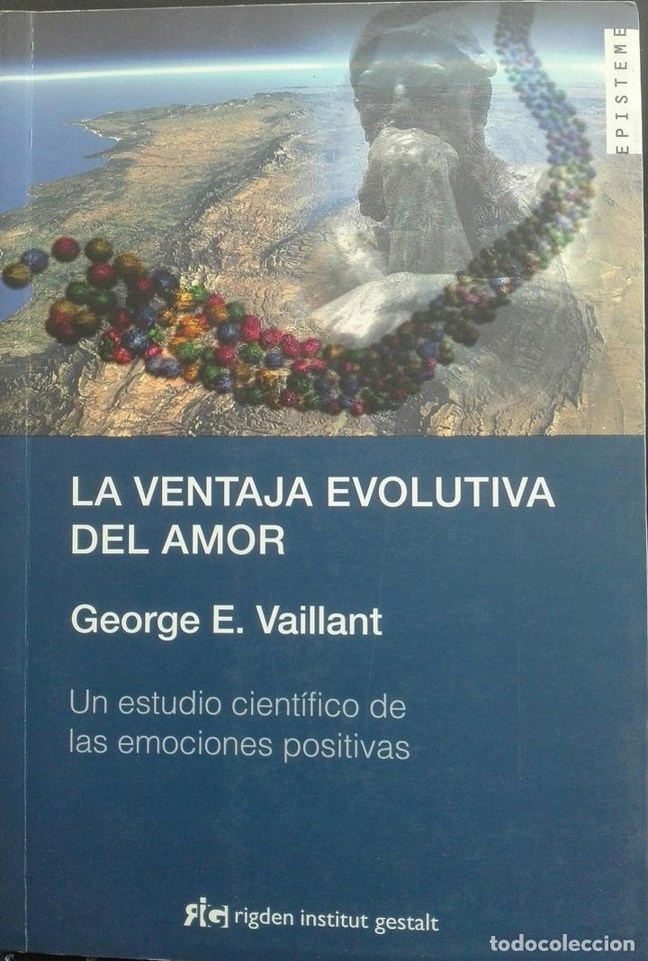 La ventaja evolutiva del amor - Vaillant, George segunda mano