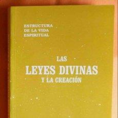 Libros: LAS LEYES DIVINAS Y LA CREACIÓN. ESTRUCTURA DE LA VIDA ESPIRITUAL -JOSÉ FABREGAT BISBAL-. Lote 136828706