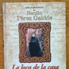 Libros: OBRAS ESCOGIDAS DE BENITO PEREZ GALDOS: LA LOCA DE LA CASA - EDITORIAL RUEDA - OFERTAS DOCABO. Lote 195058128