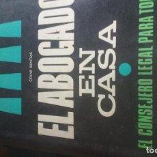 Libros: EL ABOGADO EN CASA : EL CONSEJERO LEGAL PARA TODOS / CÉSAR SENTIAS.. Lote 137277090