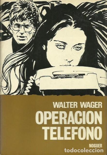 Operación telefono - Wager, Walter, usado segunda mano