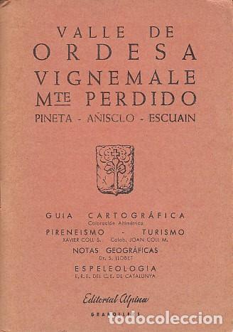 Usado, VALLE DE ORDESA; VIGNEMALE; MTE. PERDIDO. Pineta, Añisclo, Escuain - COLL S., XAVIER; COLL M., JOAN; segunda mano