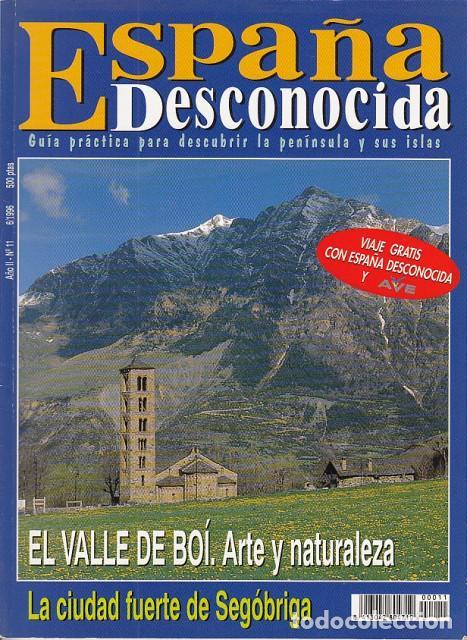 Usado, ESPAÑA DESCONOCIDA Nº 11 (El Valle de Boí, arte y naturaleza; La ciudad fuerte de Segóbriga, bajo lo segunda mano