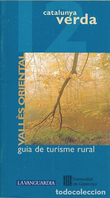 CATALUNYA VERDA Nº 12-13 (Vallès Oriental - Vallès Occidental) - GRAU, XAVIER; MANOS, ANNA; TALLÓ, D segunda mano