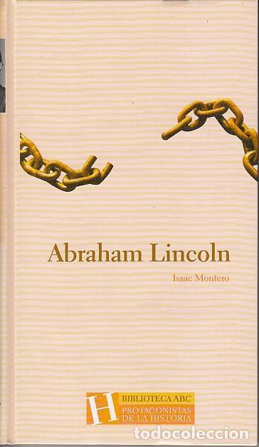 ABRAHAM LINCOLN - MONTERO, ISAAC segunda mano