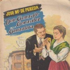 Libros: DON GONZALO GONZALEZ DE LA GONZALERA - DE PEREDA, JOSE MARÍA. Lote 137098401