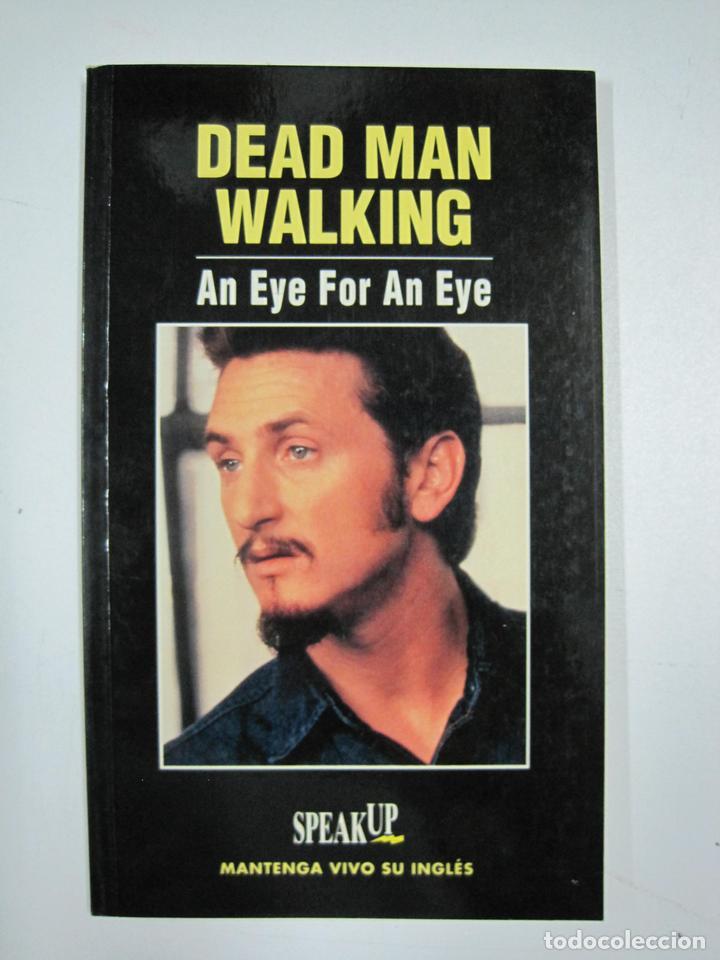 Dead man walking/ An eye for an eye segunda mano