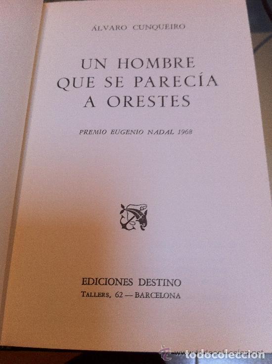 Libros: Obra de ALVARO CUNQUEIRO. Un hombre que se parecía a Orestes.1968 - Foto 3 - 137679630