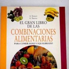 Libros: EL GRAN LIBRO DE LAS COMBINACIONES ALIMENTARIAS. Lote 138523058