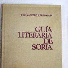 Libros: GUÍA LITERARIA DE SORIA. Lote 138730173