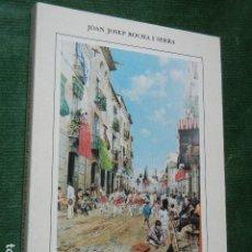 Libros: LA FIESTA MAJOR DE SITGES, DE JOAN JOSEP ROCHA I SERRA 1997. Lote 138944166