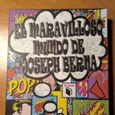 Libros: EL MARAVILLOSO MUNDO DE JOSEPH BERNA - ACHAB 2017 - 1ª EDICIÓN - NUMERADO. Lote 210793241