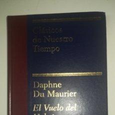 Libros: DAPHNE DU MAURIER - EL VUELO DEL HALCON. Lote 139006052