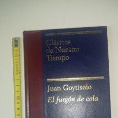 Libros: JUAN GOYTISOLO - EL FURGÓN DE COLA. Lote 139007658