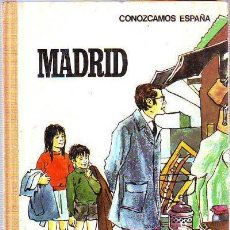 Libros: CONOZCAMOS ESPAÑA . MADRID - J.MALLAS CASAS - 1970 - LIBRO DE VIAJES Y COSTUMBRES -CORTIELLA. Lote 28127514