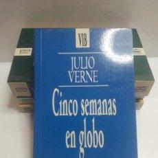 Libros: CINCO SEMANAS EN GLOBO. JULIO VERNE. EDICIONES B. Lote 139308746