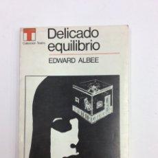Libros: DELICADO EQUILIBRO. EDWARD ALBEE. SUDAMERICANA. 1968. Lote 139396982