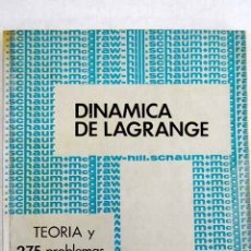 Libros: DINÁMICA DE LAGRANGE: TEORÍA Y 275 PROBLEMAS RESUELTOS. Lote 139489529